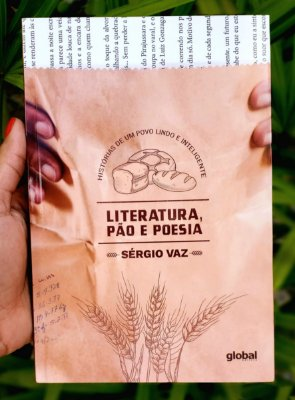 Literatura, pão e poesia (AUTOGRAFADO)