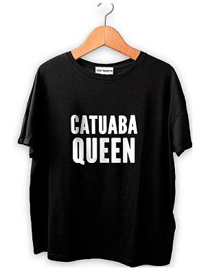 Camiseta Frase Catuaba Queen