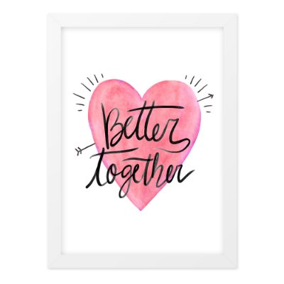 Quadro A4 Better Together