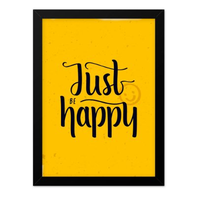 Quadro A4 Just Be Happy