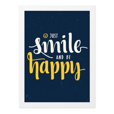 Quadro A4 Smile And Be Happy