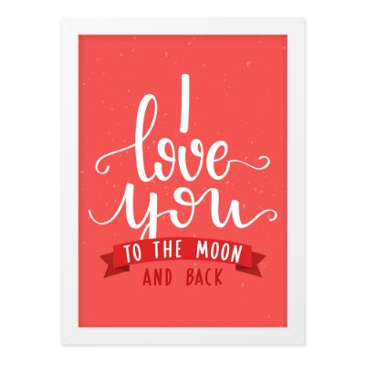 Quadro A4 To The Moon And Back