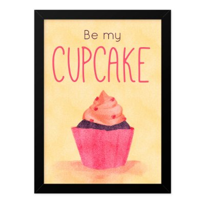 Quadro A4 Be My Cupcake