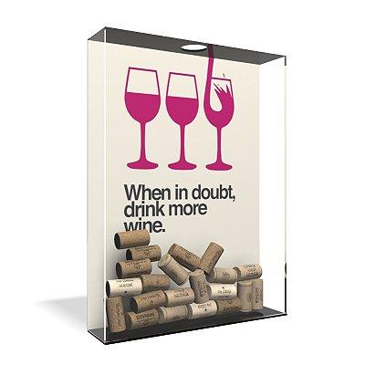 Quadro Porta Rolha de Vinho Acrílico - Drink More