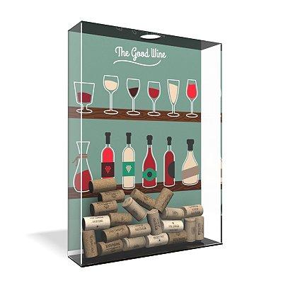 Quadro Porta Rolha de Vinho Acrílico - Good Wine