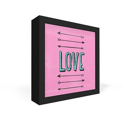 Quadro Caixa Frontal Love Setas