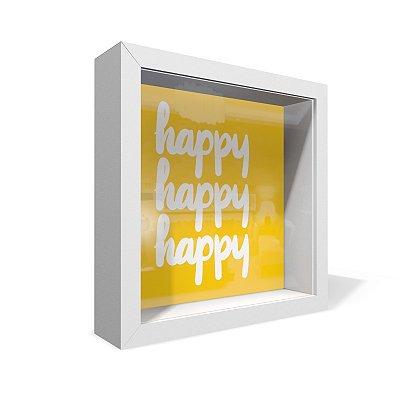Quadro Caixa 20X20 Happy Happy Happy