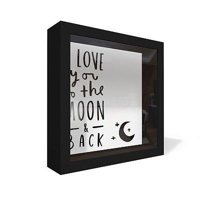 Quadro Caixa 20X20 Love You To The Moon