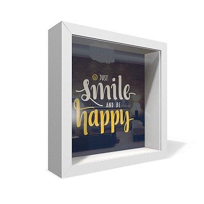 Quadro Caixa 20X20 Smile And Be Happy