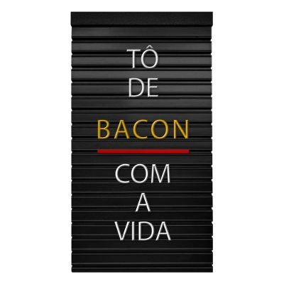 Placa de Letras Personalizável Bacon