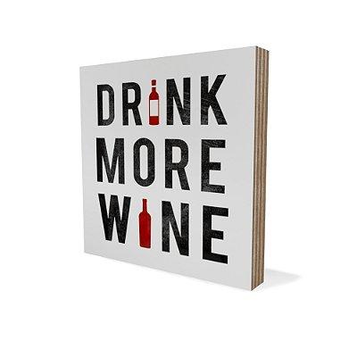 Placa Compensado Mini Drink More Wine