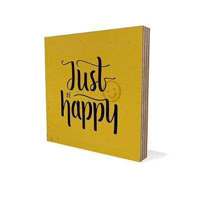 Placa Compensado Mini Just Happy