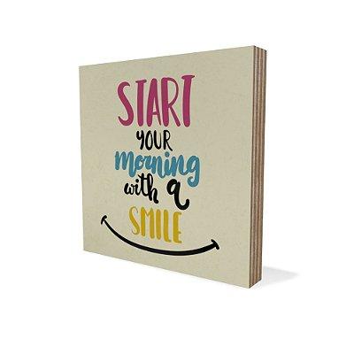 Placa Compensado Mini Start With A Smile