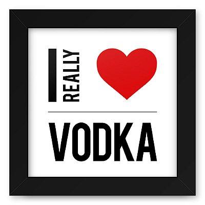 Quadro 20x20 Bebidas Love Vodka