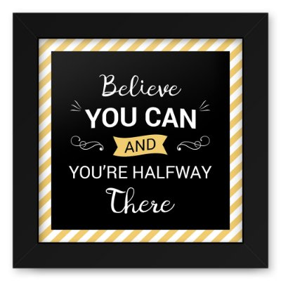 Quadro 20x20 Believe You Can