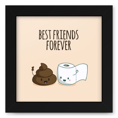 Quadro 20x20 Best Friends Poop