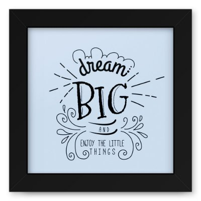 Quadro 20x20 Dream Big