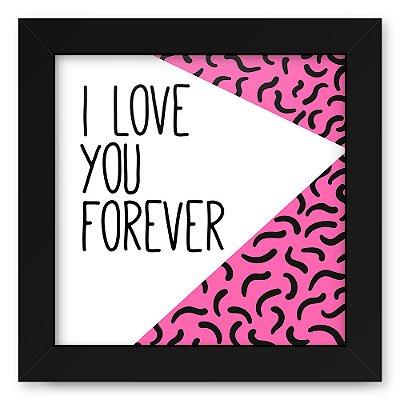 Quadro 20x20 Love Triangulos Forever