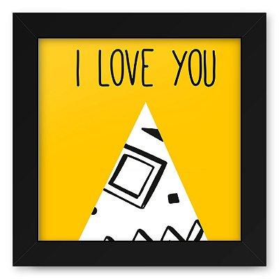 Quadro 20x20 Love Triangulos Love You