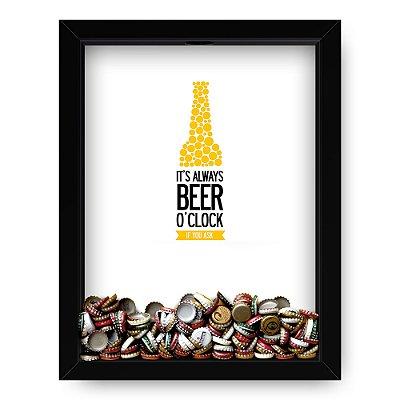Quadro Porta Tampinha de Cerveja  Always Beer Oclock