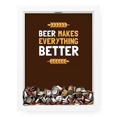 Quadro Porta Tampinha de cerveja Beer Better
