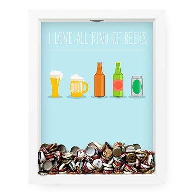 Quadro Porta Tampinha de Cerveja  Love All Kinds