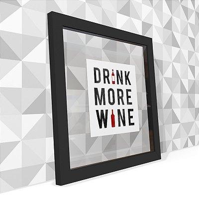 Quadro Transparente Drink More Wine
