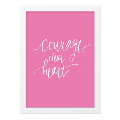 Quadro A3 Courage Dear Heart