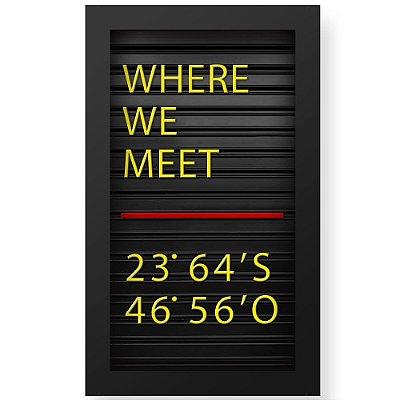 Placa de Letras Personalizável Namorados Where we meet