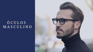Óculos e Armações masculinas