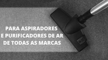 PARA ASPIRADORES DE TODAS AS MARCAS