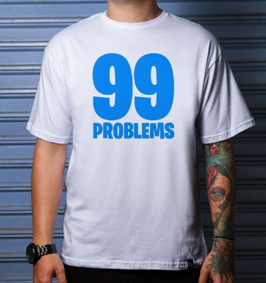Camiseta Casual | 99 Problems