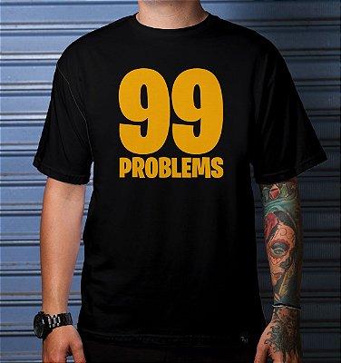Camiseta Casual 99 Problems