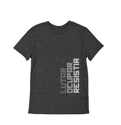 Camisa Básica Lutar Ocupar Resistir - Lançamento - Red Friday