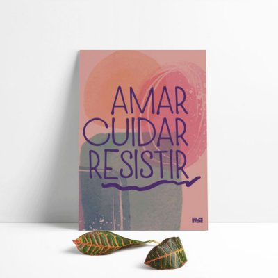Painel Amar Cuidar Resistir