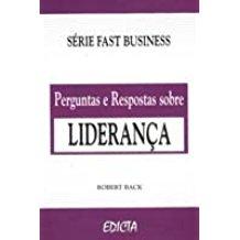 PERGUNTAS E RESPOSTAS S/ LIDERANCA