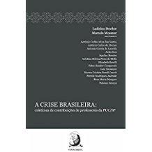 CRISE BRASILEIRA: COL. CONT. PROF. PUC/SP-1ED/16