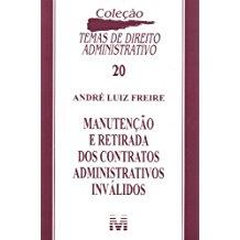 MANUTENCAO E RETIRADA DOS CONTR. ADM.INVALIDOS/08