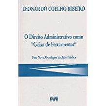 DIREITO ADMINISTRATIVO CAIXA DE FERRAMENTAS 1ED/17