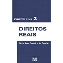 DIREITO CIVIL 3 - DIREITOS REAIS /10