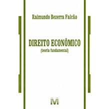 DIREITO ECONOMICO (TEORIA FUNDAMENTAL) /13