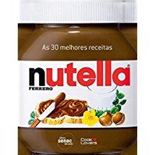 30 MELHORES RECEITAS COM NUTELLA, AS