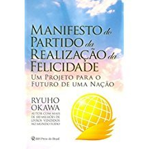 MANIFESTO DO PARTIDO DA REALIZACAO DA FELICIDADE