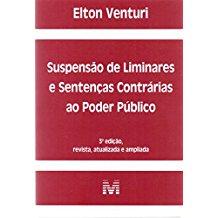 SUSPENSAO DE LIMINARES E SENTENCAS CONTRARIAS AO PODER PUBLICO
