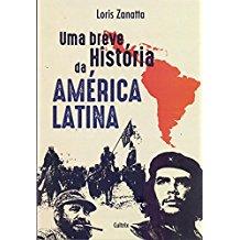 UMA BREVE HISTORIA DA AMERICA LATINA