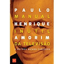 MANUAL INUTIL DA TELEVISAO