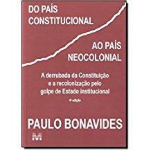 DO PAIS CONSTITUCIONAL AO PAIS NEOCOLONIAL