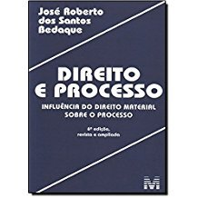 DIREITO E PROCESSO - INFLUENCIA DO DIREITO MATERIAL SOBRE O PROCESSO
