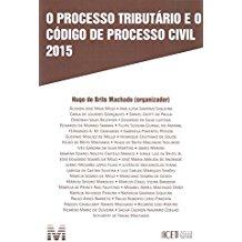 PROCESSO TRIBUTARIO E O COD.PROC.CIVIL - 01ED/17