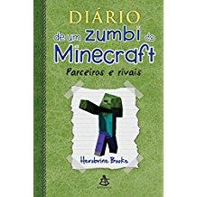DIARIO DE UM ZUMBI MINECRAFT 2 - PARC. E RIVAIS